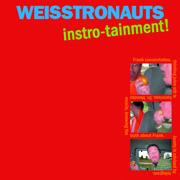 Weisstronauts CD Instro-tainment